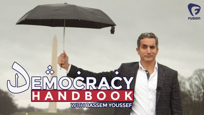 Political satire on Fusion: 'Democracy Handbook with Bassem Youssef'
