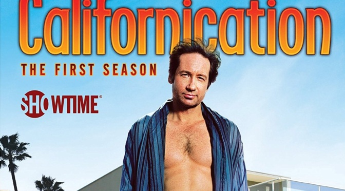 Californication Season 1 Adults Fail At Adulting Drunk Tv