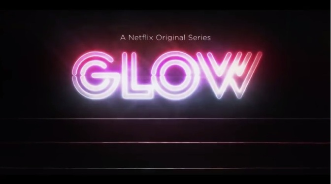'GLOW': The Gorgeous Ladies of Wrestling invade Netflix