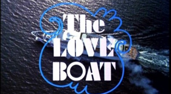 'The Love Boat' (Season 1): TV for the true TV lover