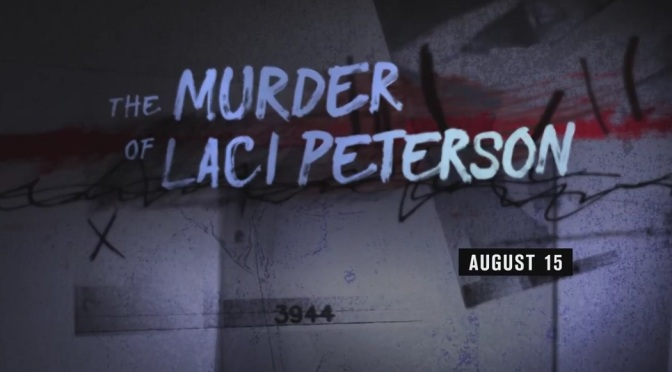 'The Murder of Laci Peterson' hopes to cover new ground