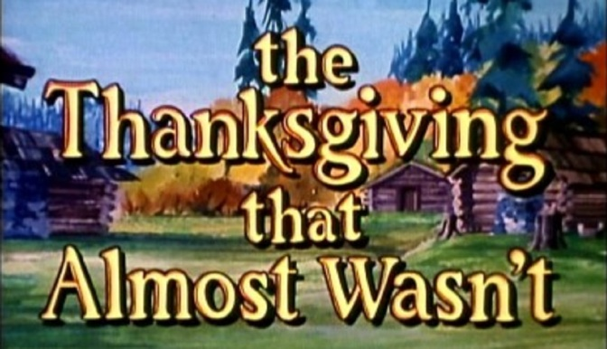 'The Thanksgiving That Almost Wasn't' (1972): The forgotten tradition of holiday specials