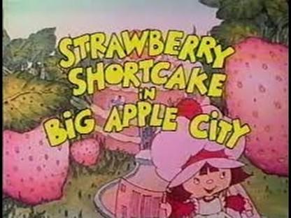 Strawberry Shortcake in Big Apple City