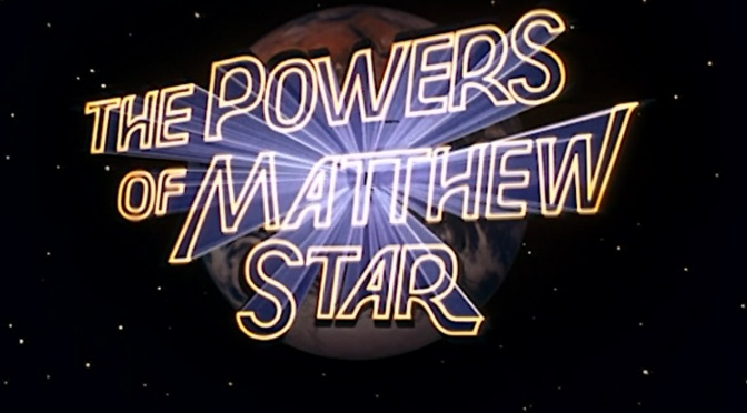'The Powers of Matthew Star': A cute, 80s sci-fi/fantasy diversion