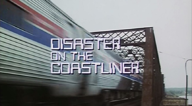 'Disaster on the Coastliner' (1979): Shatner leads fun, silly, TV disaster thriller