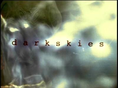 Dark Skies 01