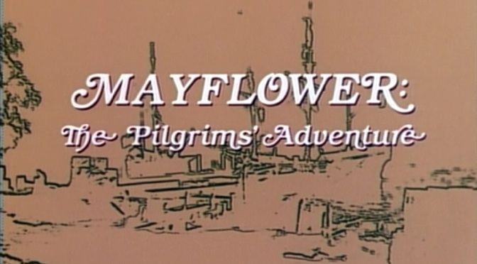 'Mayflower: The Pilgrims' Adventure' (1979): Celebrating the 400th anniversary of Mayflower's landing
