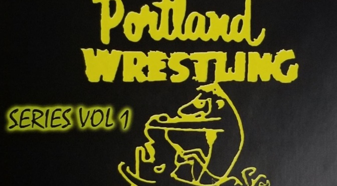 'Portland Wrestling Series Vol. 1': A look at the Pacific NW territory in the 80s